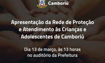 Prefeitura de Camboriú e Conselho da Criança e Adolescente apresentam Rede de Proteção e Atendimento