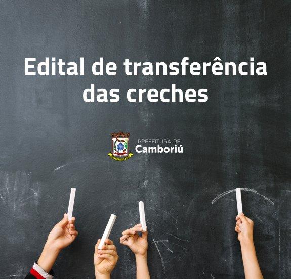 Secretaria de Educação de Camboriú divulga edital para transferência de creches