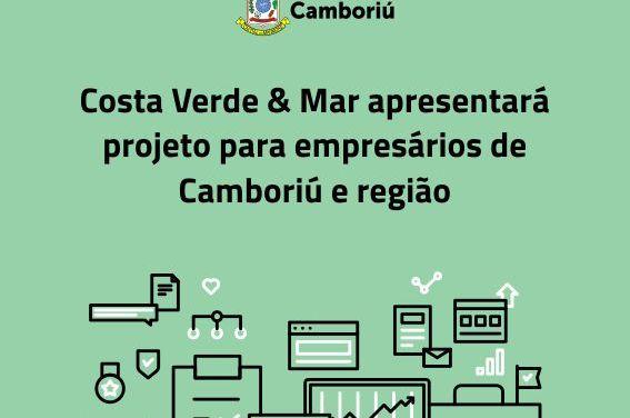 Costa Verde & Mar apresentará projeto para empresários de Camboriú e região