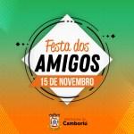 Encontro de Amigos de Camboriú está com inscrições abertas
