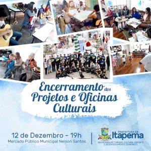 Encerramento dos Projetos e Oficinas Culturais será nesta quarta-feira