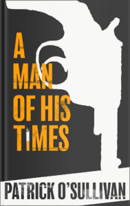 A Man of His Times Cover - A World War II Short Story