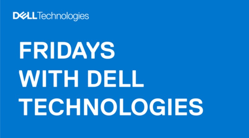 Webinari u oktobru: Fridays with Dell Technologies