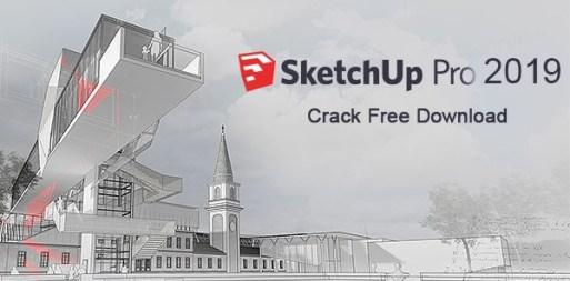 SketchUp Pro Crack 2019 Free Download [WIN + MAC]