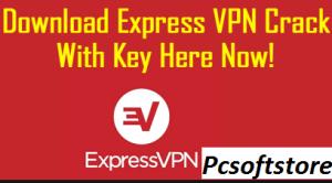 Express VPN 10.0.92 Crack
