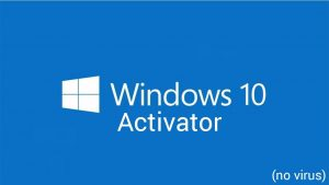 Download Windows 10 All Versions Any Build Activator Free