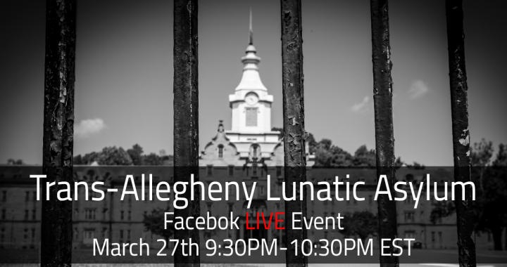 Trans-Allegheny Facebook Live Event 9:30PM-10:30PM EST 3/27/2021
