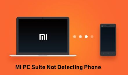 MI PC Suite Not Detecting Phone
