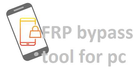 FRP Bypass Tool For PC Free Download