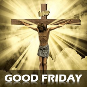 Good Friday 2019 When It Is Observed And How To Celebrate It