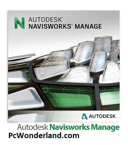 Autodesk Navisworks Manage 2019.1 x64 Free Download - PC Wonderland
