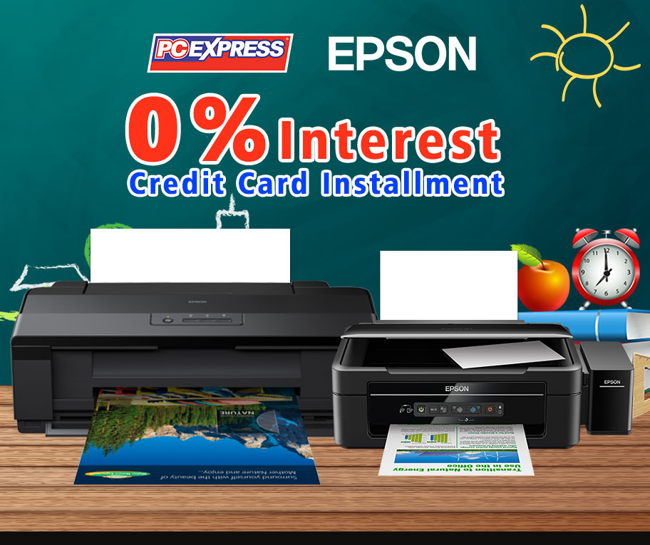 EPSON PRINTER 0% INSTALLMENT OFFER! | PC Express