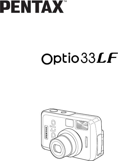 Pentax Digital Camera Optio 33LF User Guide