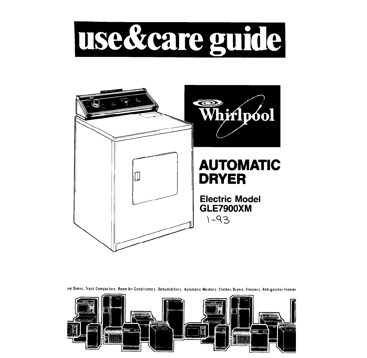 Whirlpool Clothes Dryer GLE7900XM User Guide