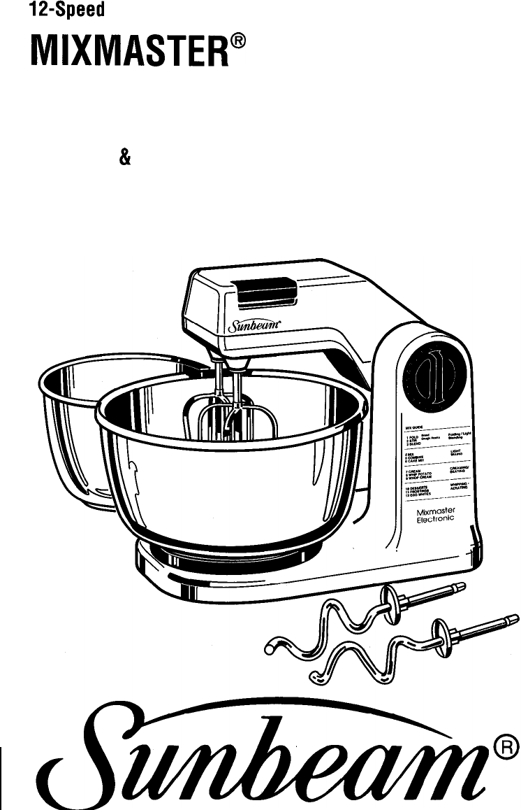 Sunbeam Mixer 12-Speed Electronic MIXMASTER User Guide