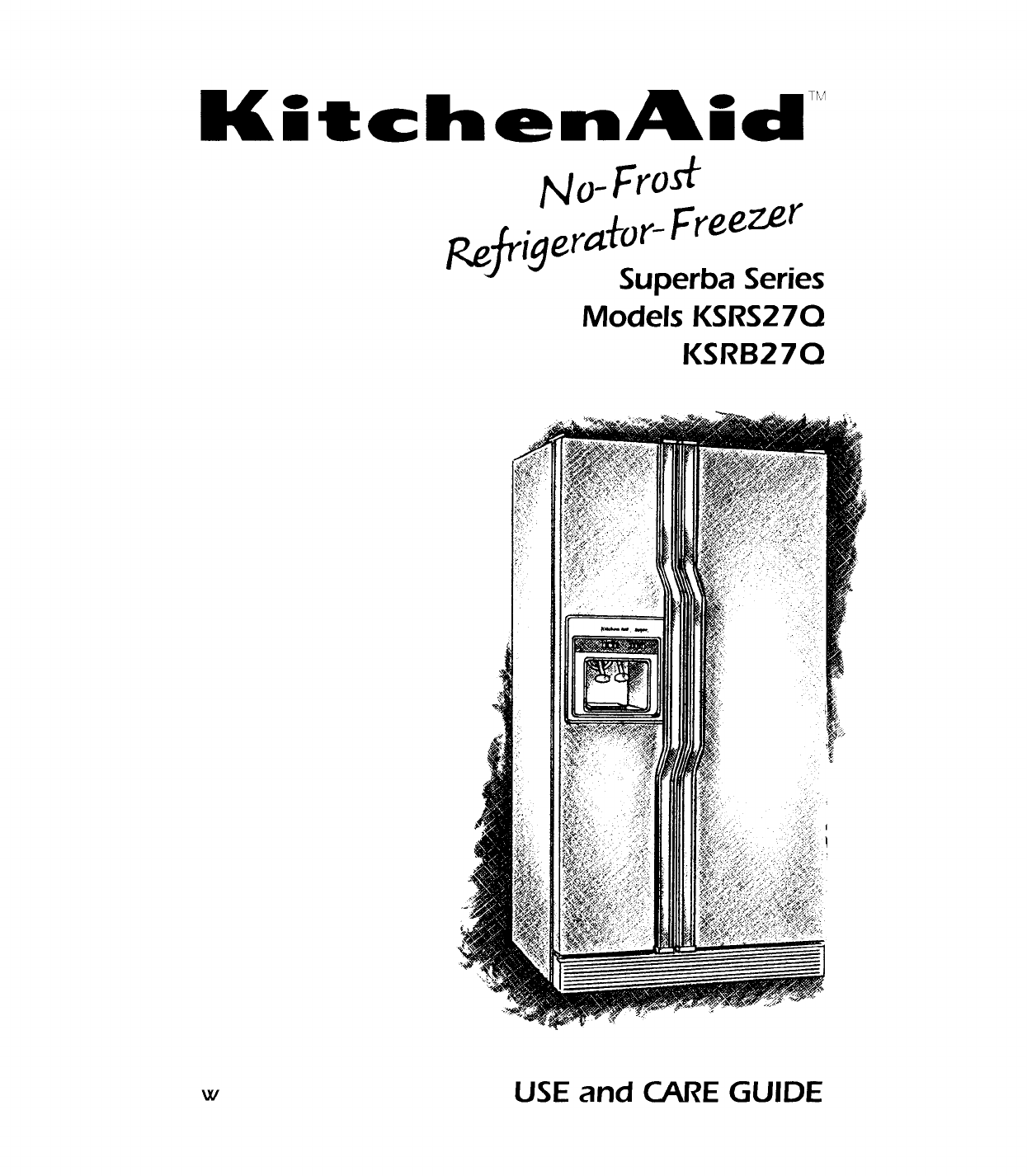 Kitchenaid Refrigerator Ksrs27q User Guide