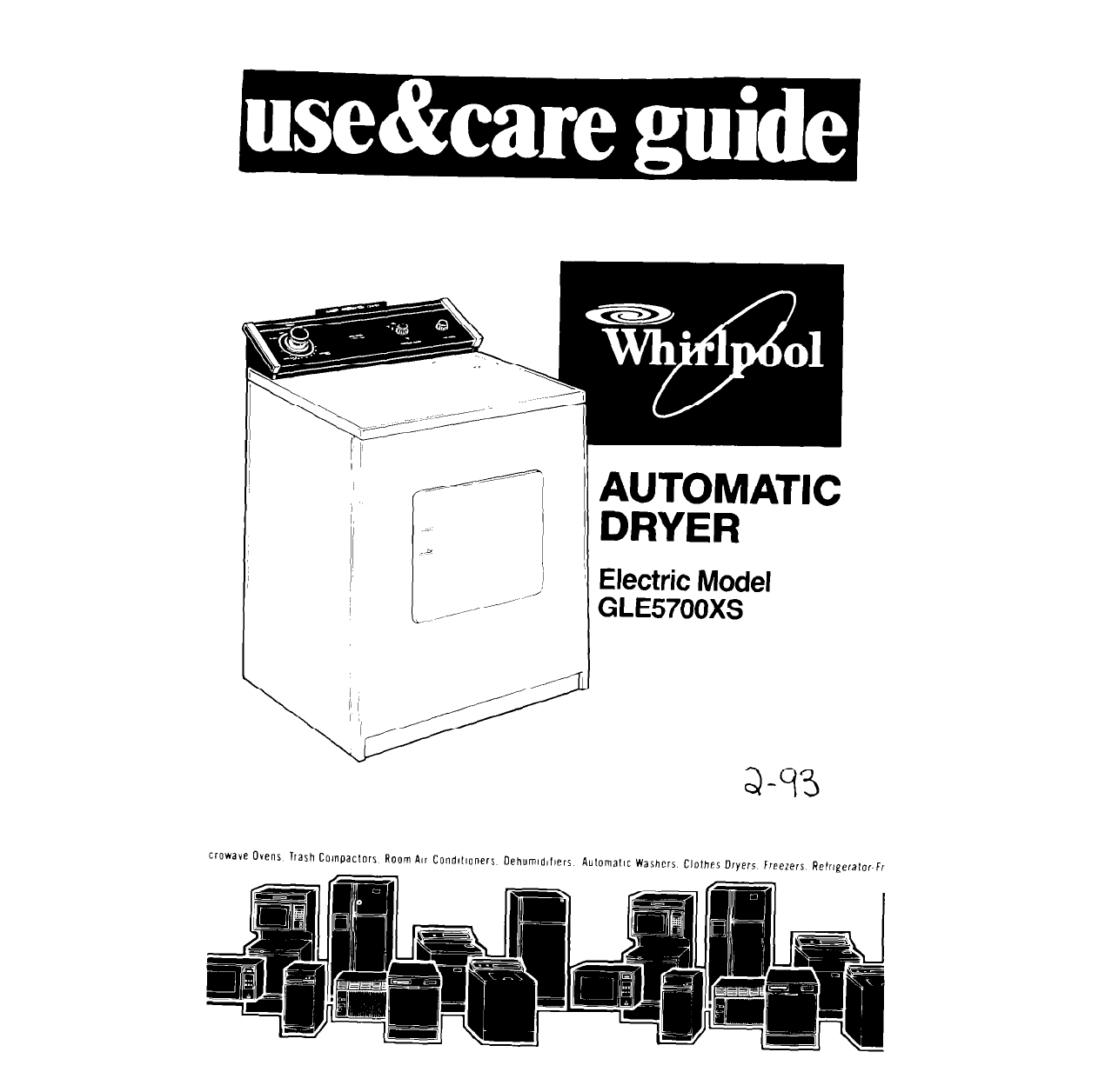Whirlpool Clothes Dryer GLE5700XS User Guide