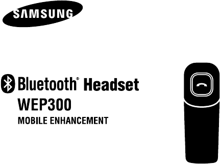 Page 2 of Samsung Bluetooth Headset WEP 300 User Guide