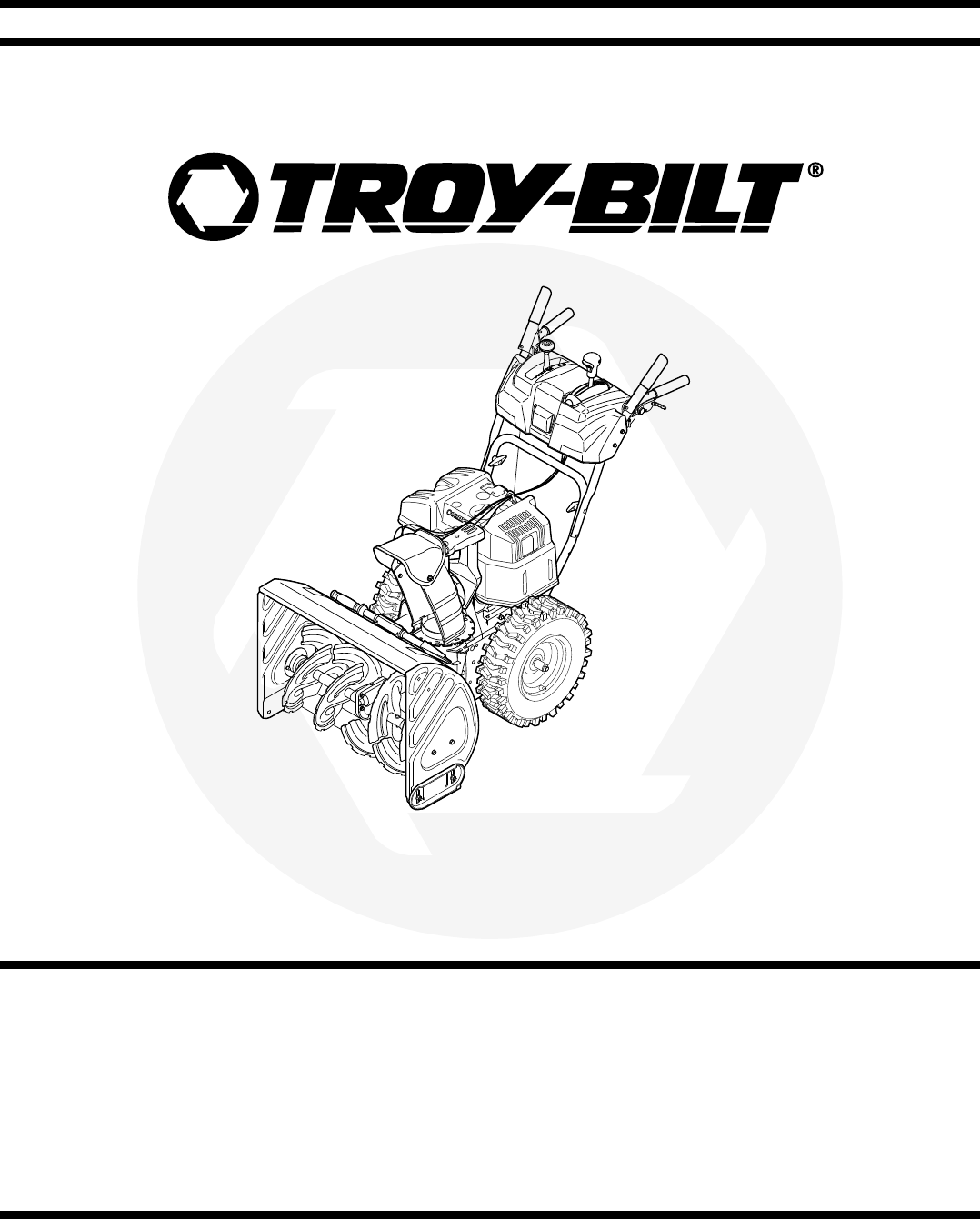 Troy-Bilt Snow Blower Two-Stage Snow Thrower User Guide