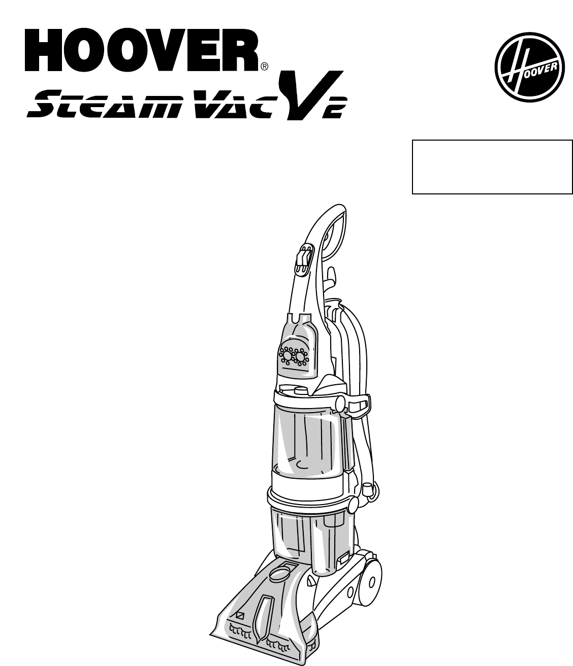 Hoover Vacuum Cleaner SteamVac V2 User Guide