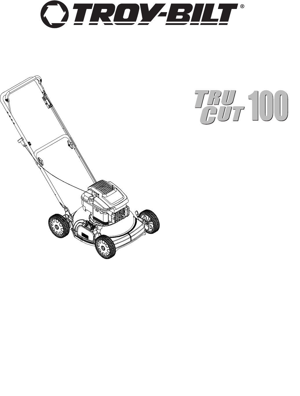 Troy-Bilt Lawn Mower TRU CUT 100 User Guide