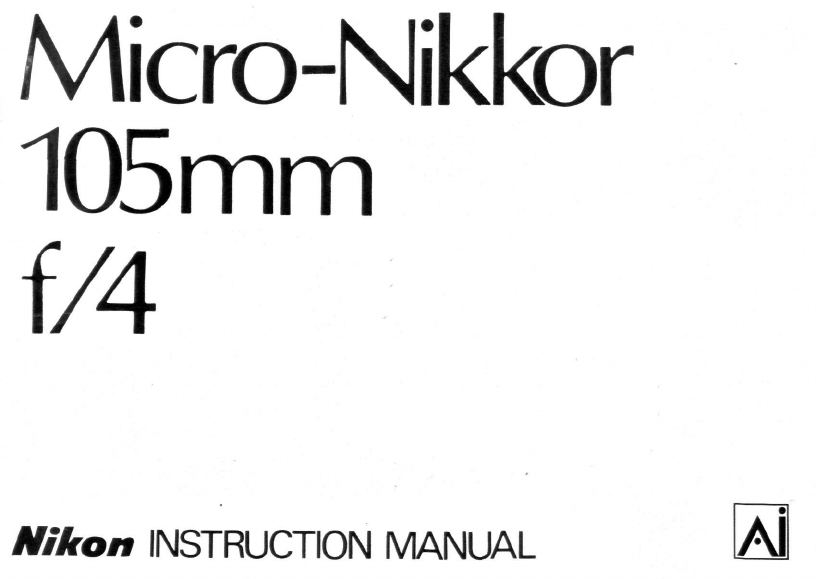Nikon Camera Lens Micro-Nikkor 105mm f/4 User Guide