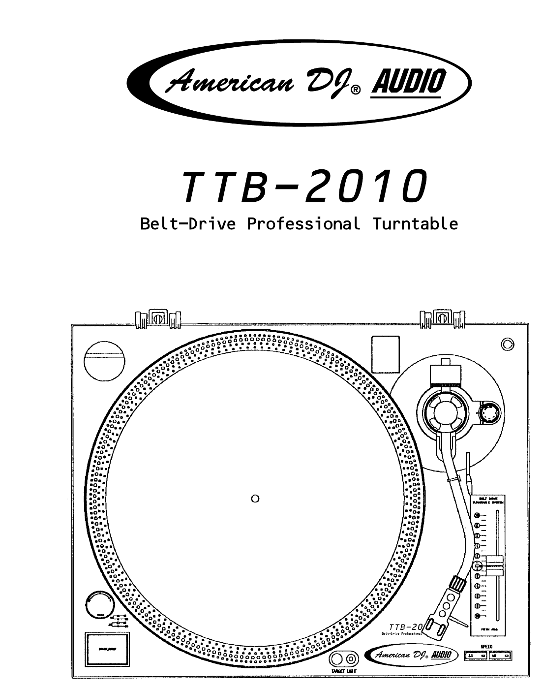 American Audio Turntable TTB-2010 User Guide