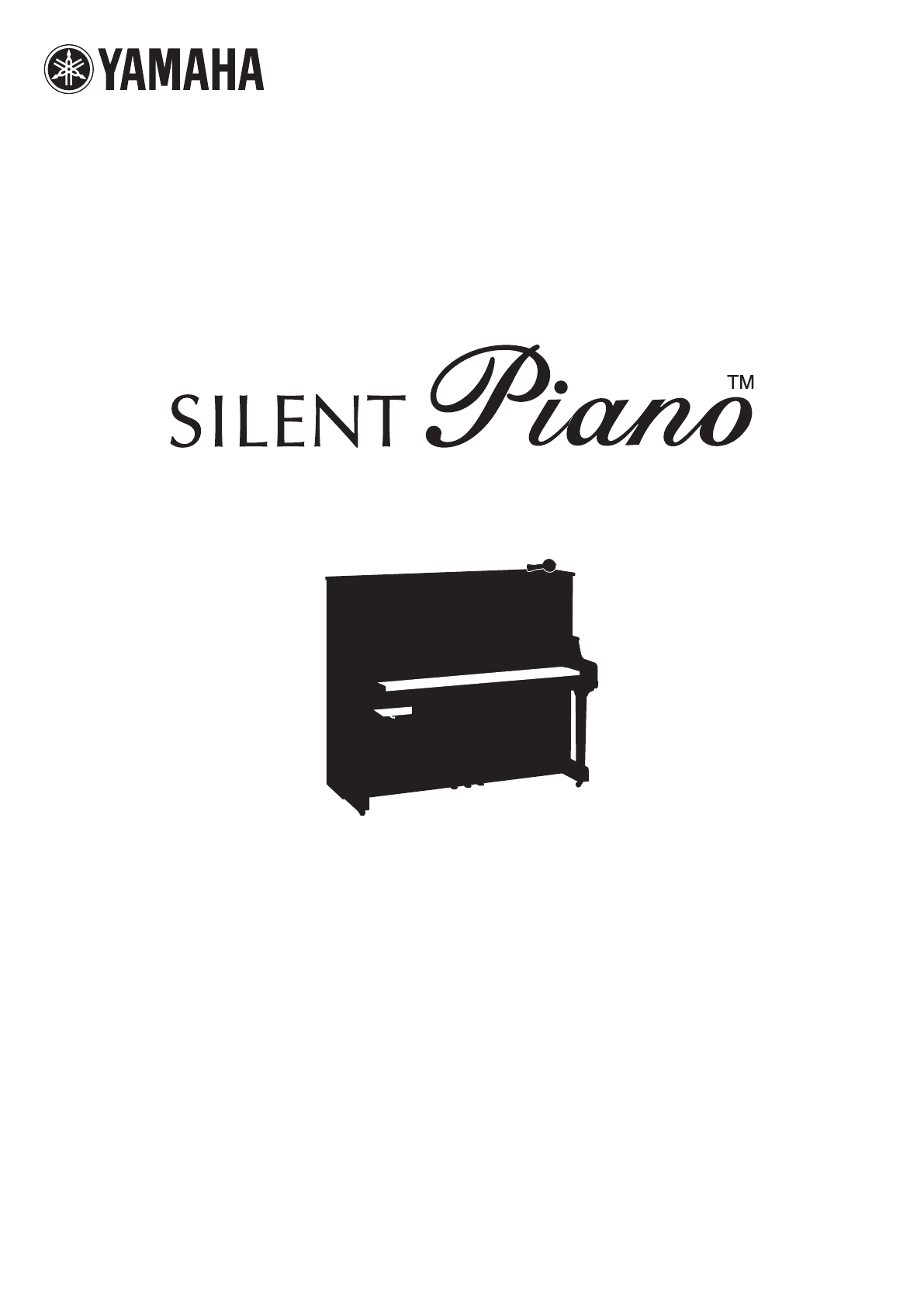 Yamaha Musical Instrument Silent Piano User Guide