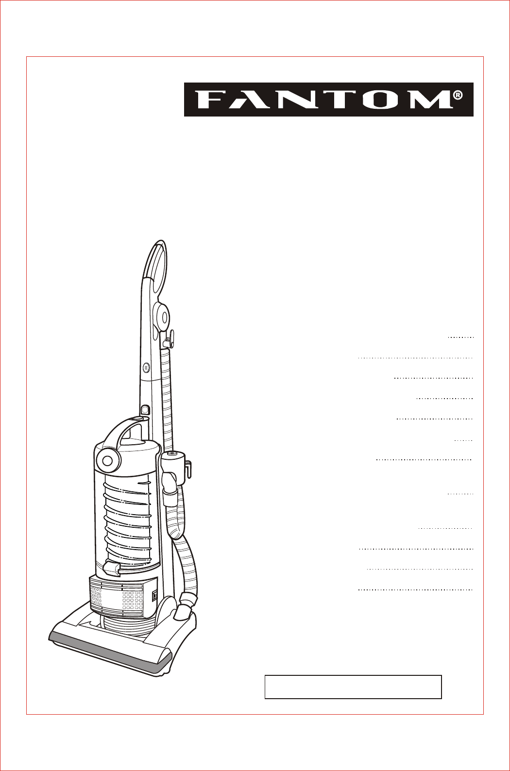 Fantom Vacuum Vacuum Cleaner FM741 User Guide
