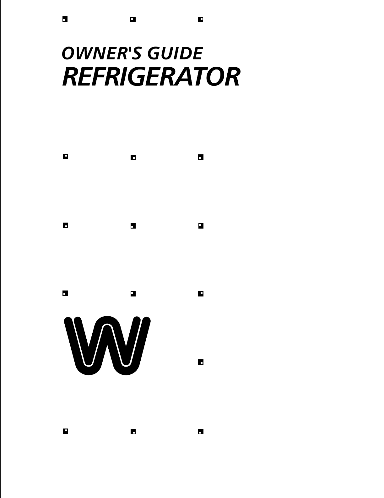 White-Westinghouse Refrigerator Top Freezer User Guide