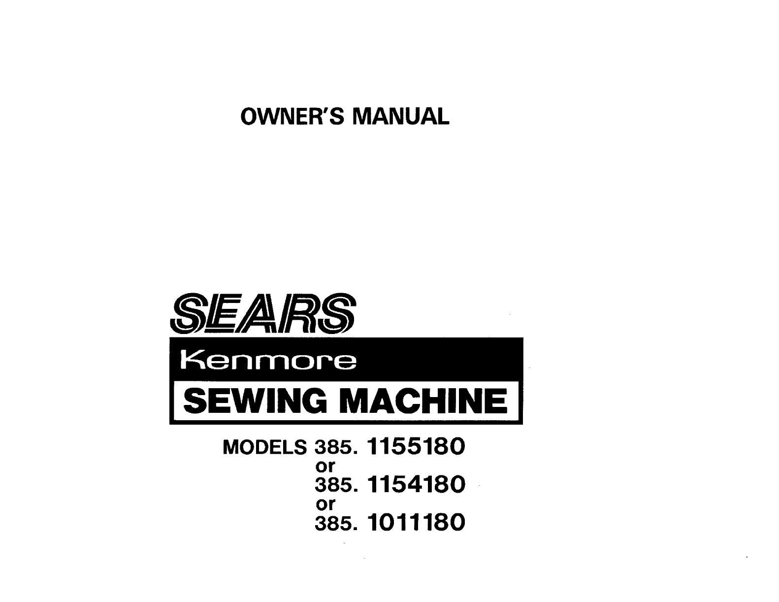 Kenmore Sewing Machine 385.115518 User Guide
