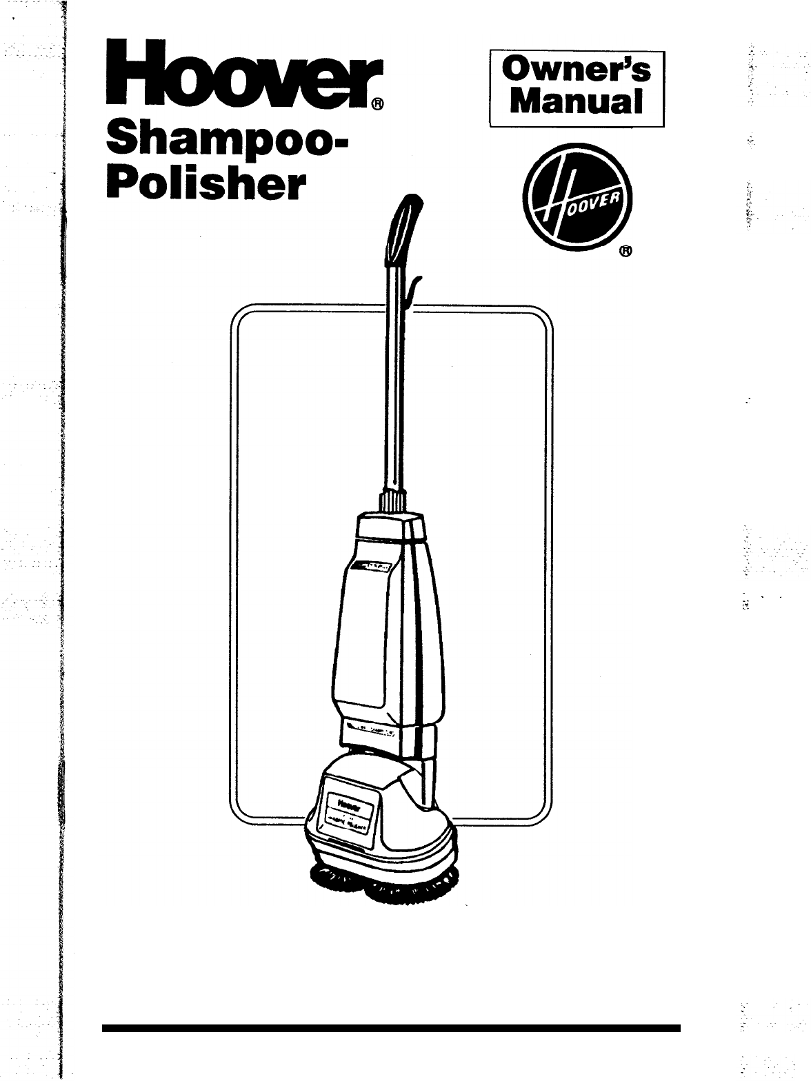 Hoover Carpet Cleaner Shampoo-Polisher User Guide