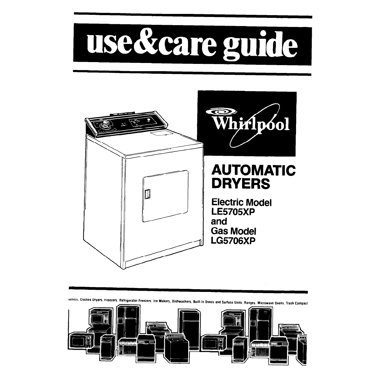 Whirlpool Clothes Dryer LE5705XP User Guide