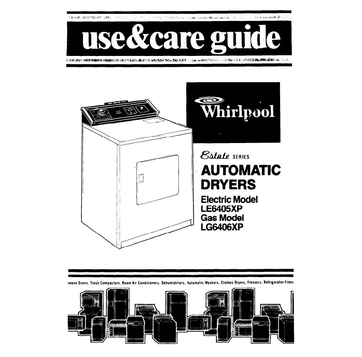 Whirlpool Clothes Dryer LE6405XP User Guide