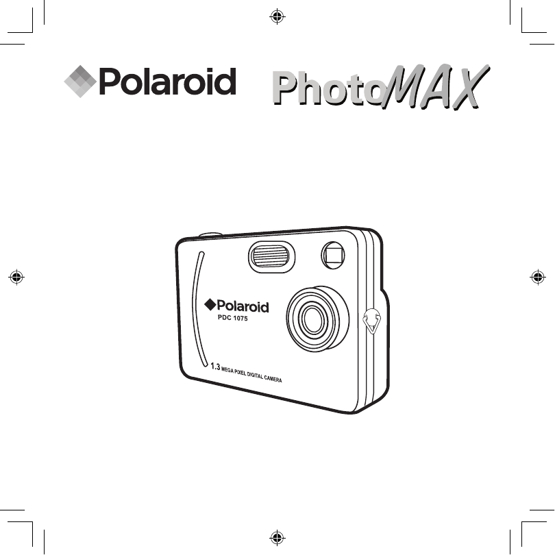 Polaroid Digital Camera PDC 1075 User Guide
