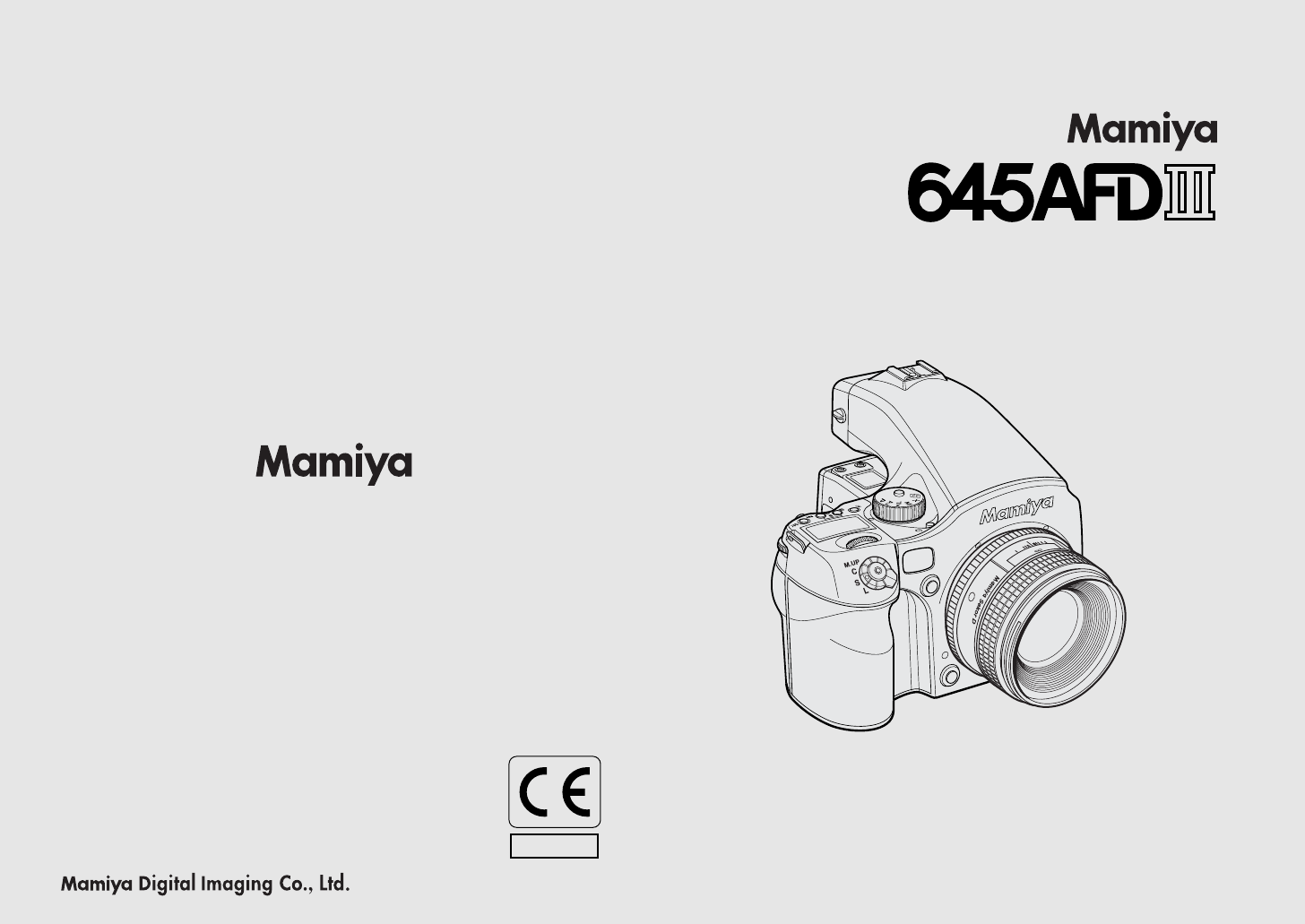 Mamiya Digital Camera 645 AFD III User Guide