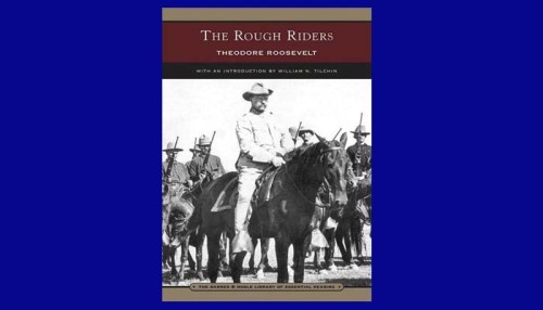 Theodore Roosevelt Rough Riders Book