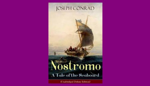 Nostromo A Tale Of The Seaboard Book
