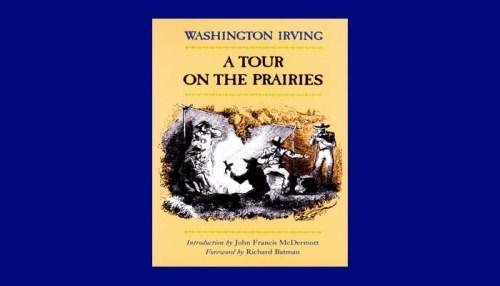 a tour on the prairies irving washington