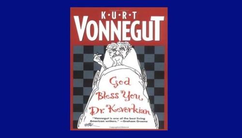 God Bless You Dr. Kevorkian