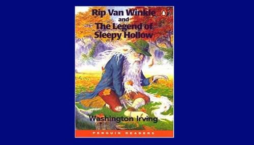 Rip Van Winkle And The Legend Of Sleepy Hollow