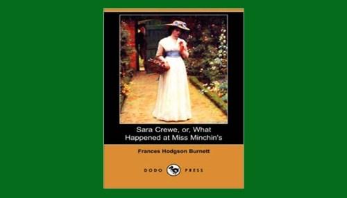 Sara Crewe; Or What Happened At Miss Minchin's