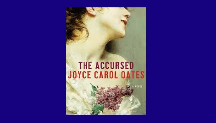 The Accursed Pdf By Joyce Carol Oates