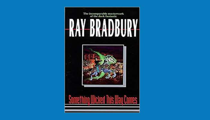 Download Something Wicked This Way Comes Pdf Book By Ray Bradbury