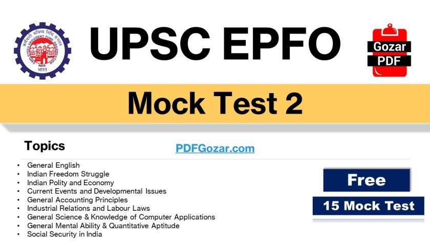 UPSC EPFO Free Mock Test 2   EPFO Test Series