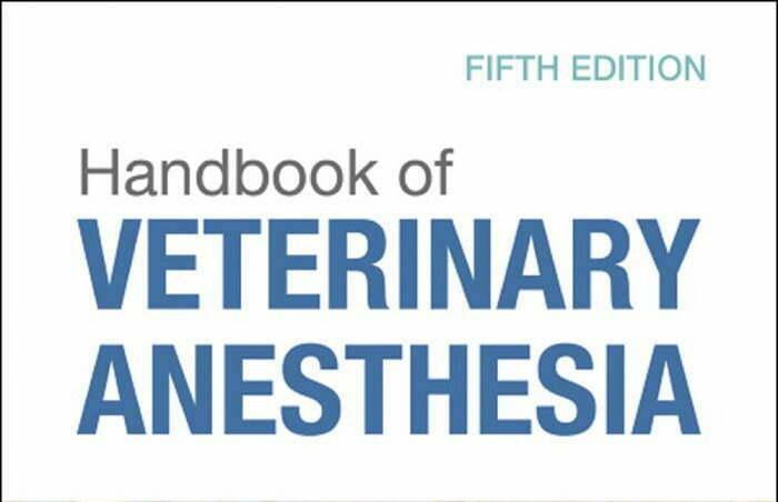 Handbook of Veterinary Anesthesia 5th Edition