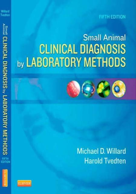 Small Animal Clinical Diagnosis By Laboratory Methods 5th Edition PDF