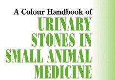 Urinary Stones in Small Animal Medicine: A Colour Handbook Pdf Free Download