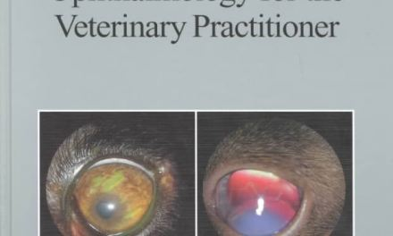 Ophthalmology for the Veterinary Practitioner: Revised and Expanded PDF Download
