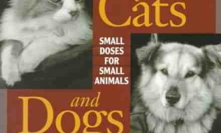 Homeopathic Care for Cats and Dogs Small Doses for Small Animals Revised Edition